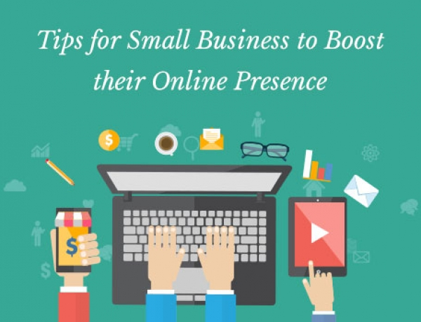 Tips for Small Business to Boost their Online Presence